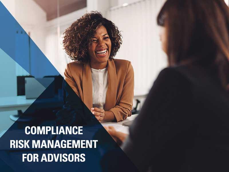 Compliance Risk Management For Advisors